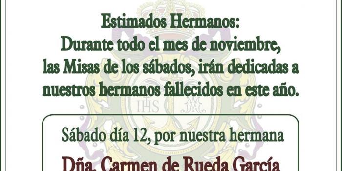 MISAS OFRECIDAS A NUESTROS HERMANOS FALLECIDOS EN ESTE AÑO