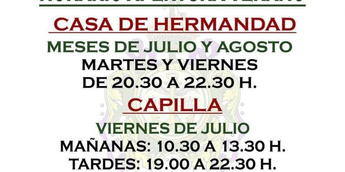 HORARIO CASA DE HERMANDAD Y CAPILLA EN MESES DE VERANO.