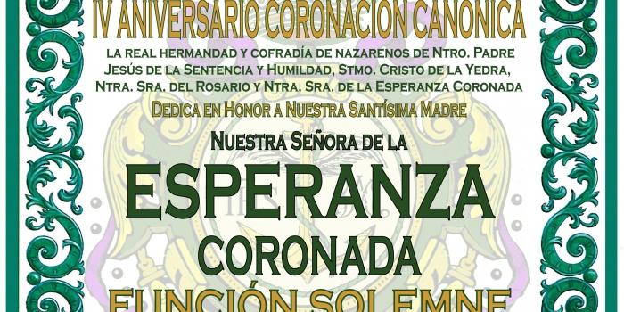 FUNCIÓN SOLEMNE IV ANIVERSARIO CORONACIÓN CANÓNICA DE NTRA. SRA. DE LA ESPERANZA