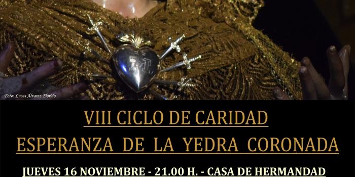 VIII CICLO DE CARIDAD ESPERANZA DE LA YEDRA CORONADA