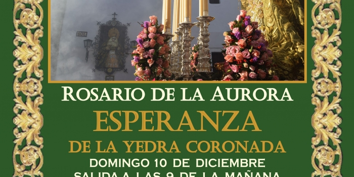 ROSARIO DE LA AURORA, ESPERANZA DE LA YEDRA CORONADA