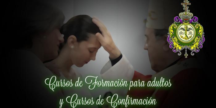CURSOS DE FORMACIÓN PARA ADULTOS Y CURSOS DE CONFIRMACIÓN