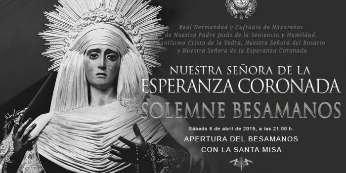 Solemne Ceremonia de Besamanos a Nuestra Señora de la Esperanza Coronada.