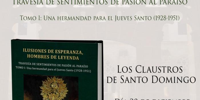 'Ilusiones de Esperanza, Hombres de Leyenda'